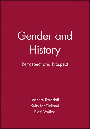 Gender and History: Retrospect and Prospect (0631219986) cover image