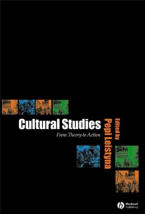 Cultural Studies: From Theory to Action (0631224386) cover image