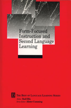 Form-Focused Instruction and Second Language Learning: Language Learning Monograph, Volume 4 (0631228586) cover image