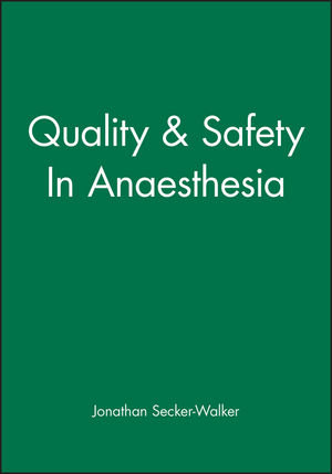 Quality & Safety In Anaesthesia