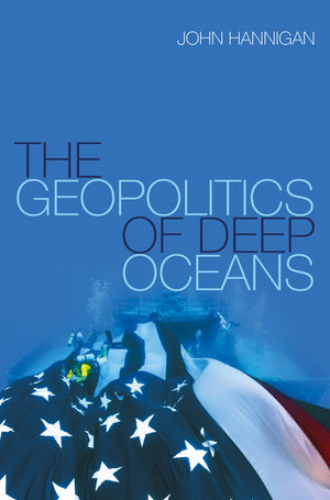 The Geopolitics of Deep Oceans (0745680186) cover image