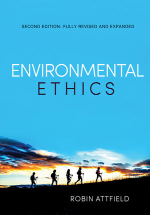 Environmental Ethics: An Overview for the Twenty-First Century, 2nd Edition (0745682286) cover image
