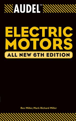 Audel Electric Motors, All New 6th Edition