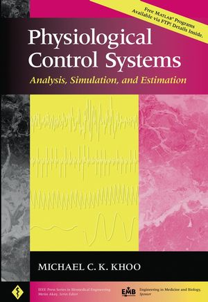 Physiological Control Systems: Analysis, Simulation, and Estimation (0780334086) cover image