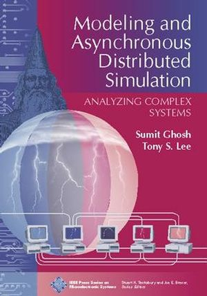 Modeling and Asynchronous Distributed Simulation : Analyzing Complex Systems (0780353986) cover image