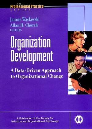 Organization Development: A Data-Driven Approach to Organizational Change (0787957186) cover image