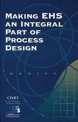Making EHS an Integral Part of Process Design (0816908486) cover image