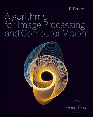 Algorithms for Image Processing and Computer Vision, 2nd Edition (1118021886) cover image