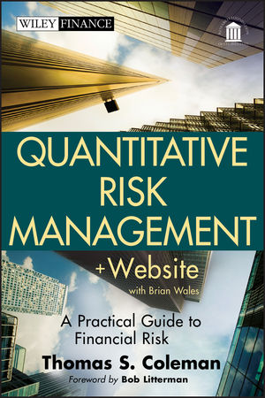 Quantitative Risk Management: A Practical Guide to Financial Risk, + Website (1118026586) cover image