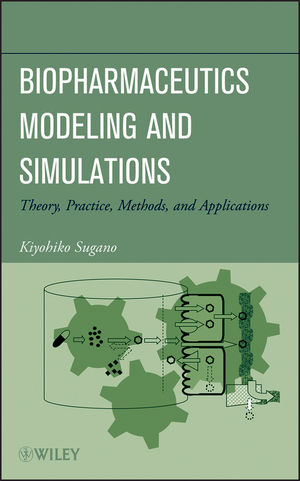 Biopharmaceutics Modeling and Simulations: Theory, Practice, Methods, and Applications (1118028686) cover image
