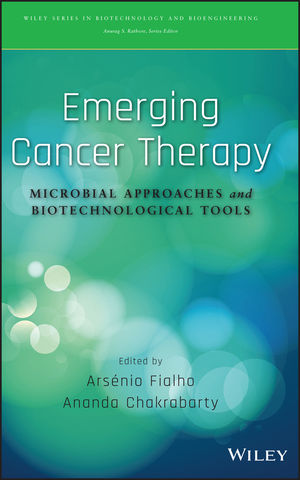 Emerging Cancer Therapy: Microbial Approaches and Biotechnological Tools (1118035186) cover image