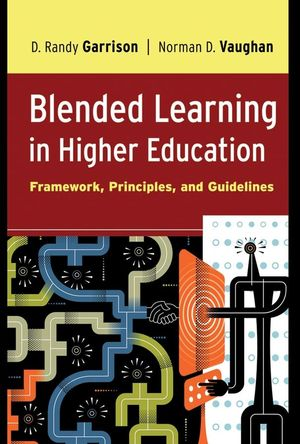 Blended Learning in Higher Education: Framework, Principles, and Guidelines (1118180186) cover image