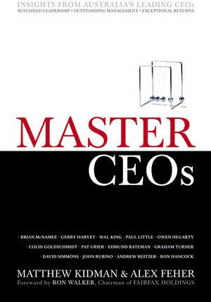 Master CEOs: Insights from Australia's Leading CEOs