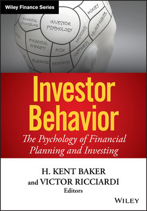 Investor Behavior: The Psychology of Financial Planning and Investing (1118492986) cover image