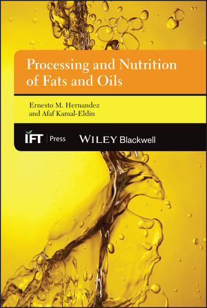 Processing and Nutrition of Fats and Oils (1118528786) cover image