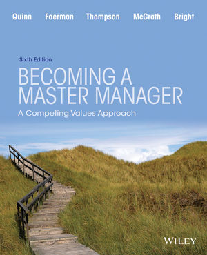 Becoming a Master Manager: A Competing Values Approach, 6th Edition