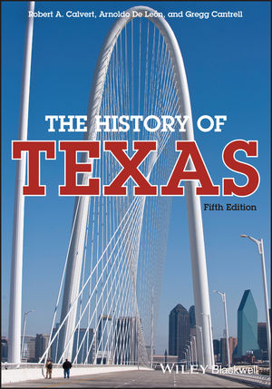 The History of Texas, 5th Edition (1118617886) cover image