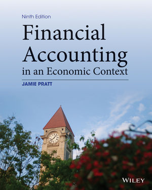 Financial Accounting in an Economic Context, 9th Edition