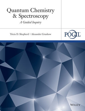Quantum Chemistry and Spectroscopy: A Guided Inquiry