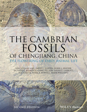 The Cambrian Fossils of Chengjiang, China: The Flowering of Early Animal Life, 2nd Edition