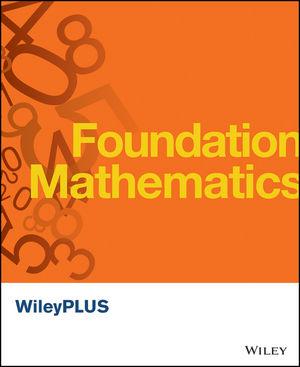 Foundation Mathematics WileyPLUS Student Package