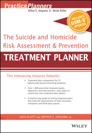 The Suicide and Homicide Risk Assessment and Prevention Treatment Planner, with DSM-5 Updates (1119074886) cover image
