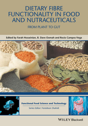 Dietary Fibre Functionality in Food and Nutraceuticals: From Plant to Gut (1119138086) cover image