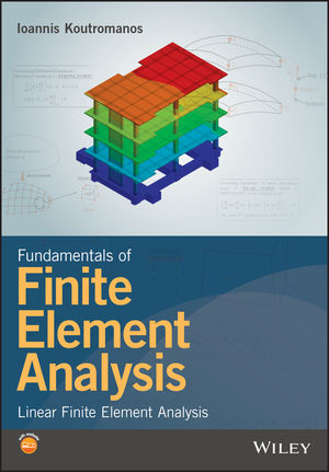 Fundamentals of Finite Element Analysis: Linear Finite Element Analysis (1119260086) cover image