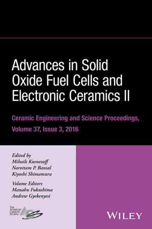Advances in Solid Oxide Fuel Cells and Electronic Ceramics II, Volume 37, Issue 3 (1119320186) cover image