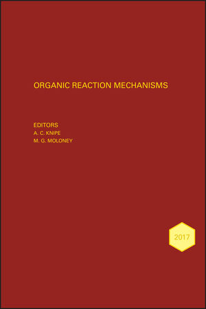 Organic Reaction Mechansisms 2017: An annual survey covering the literature dated January to December 2017