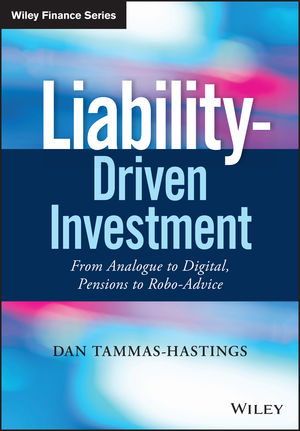 Liability-Driven Investment: From Analogue to Digital, Pensions to Robo-Advice