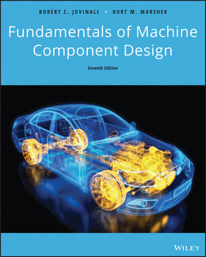Fundamentals of Machine Component Design, 7th Edition