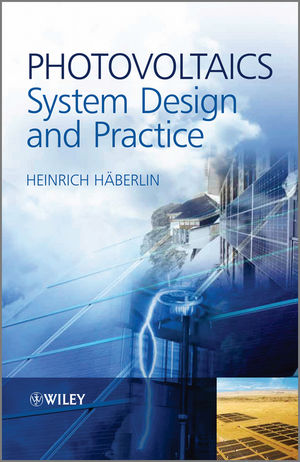 Photovoltaics: System Design and Practice (1119978386) cover image