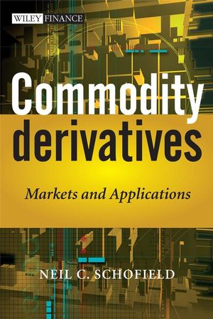 Commodity Derivatives: Markets and Applications (1119995086) cover image