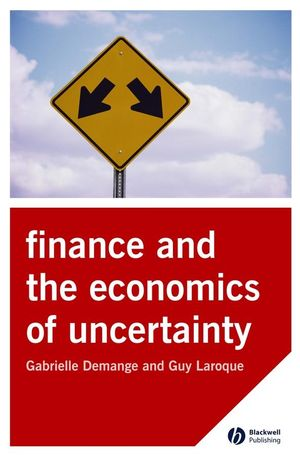 Finance and the Economics of Uncertainty