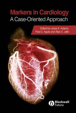 Markers in Cardiology: A Case-Oriented Approach (1405134186) cover image