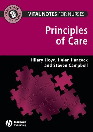 Vital Notes for Nurses: Principles of Care (1405145986) cover image