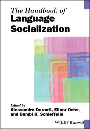 The Handbook of Language Socialization (1444342886) cover image