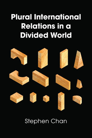 Plural International Relations in a Divided World (1509508686) cover image
