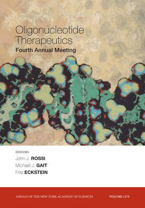 Oligonucleotide Therapeutics: 4th Annual Meeting, Volume 1175