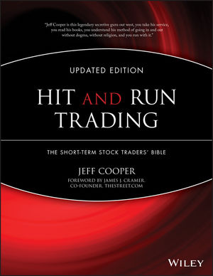 Hit and Run Trading: The Short-Term Stock Traders' Bible, Updated Edition