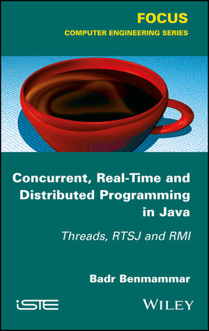 Concurrent, Real-Time and Distributed Programming in Java: Threads, RTSJ and RMI
