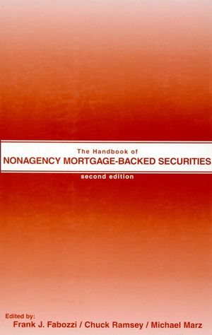 Wiley: The Handbook of Nonagency Mortgage-Backed Securities, 2nd Edition - Frank J. Fabozzi ...