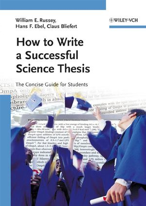 How to Write a Successful Science Thesis: The Concise Guide for Students (3527312986) cover image
