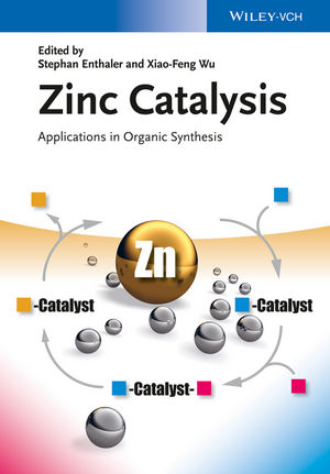 Zinc Catalysis: Applications in Organic Synthesis (3527335986) cover image