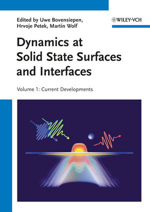 Dynamics at Solid State Surfaces and Interfaces: 2-Volume Set (3527409386) cover image