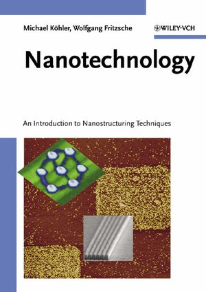 Nanotechnology: An Introduction to Nanostructuring Techniques (3527612386) cover image