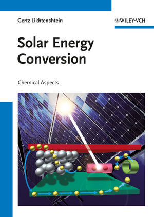 Solar Energy Conversion: Chemical Aspects (3527647686) cover image