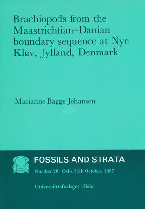 Fossils and Strata, Number 20, Brachiopods from the Maastrichtian: Danian Boundary Sequence at Nye Klov, Jylland, Denmark (8200025586) cover image