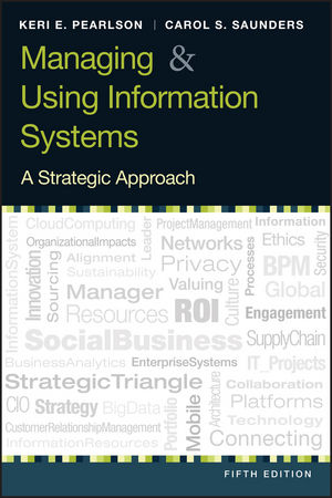 Managing and Using Information Systems: A Strategic Approach, 5th Edition (EHEP002486) cover image